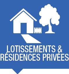 Lotissements & résidences privées